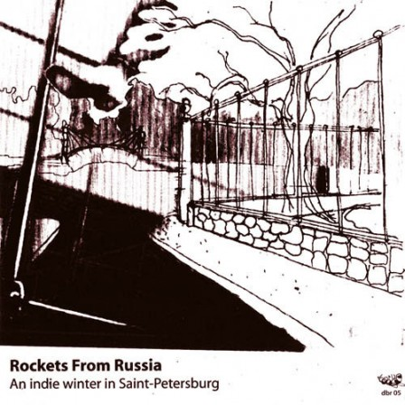 ROCKETS FROM RUSSIA - An Indie Winter in St-Petersburg