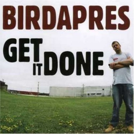 BIRDAPRES - Get It Done