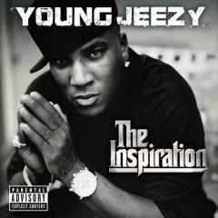 YOUNG JEEZY - Thug Motivation 102: The Inspiration