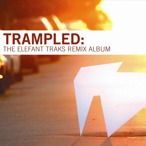 COMPILATION - Trampled: The Elefant Traks Remix Album
