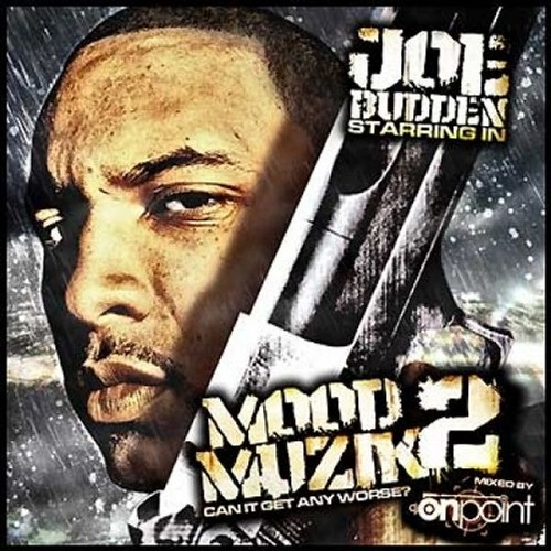 JOE BUDDEN - Mood Muzik 2: Can It Get Any Worse?