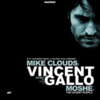 THE DESERT PEOPLE - Remix the Music of Vincent Gallo