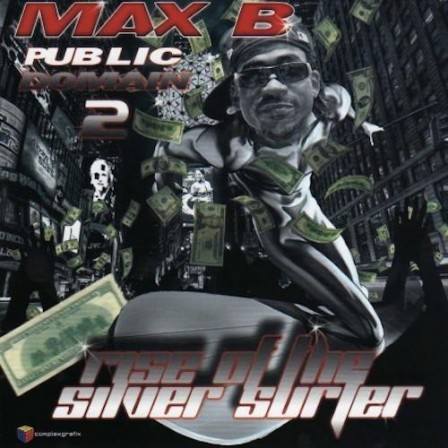 MAX B - Public Domain 2: Rise of the Silver Surfer