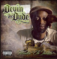 DEVIN THE DUDE - Waitin' to Inhale