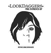 LOOK DAGGERS - The Patience EP