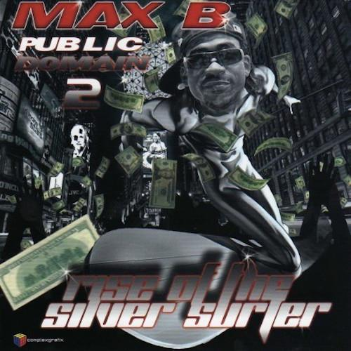 MAX B - Public Domain 2 Rise Of The Silver Surfer