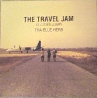 THA BLUE HERB - The Travel Jam