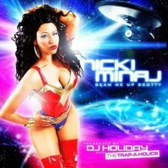 NICKI MINAJ - Beam Me up Scotty