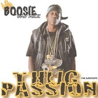 BOOSIE BADAZZ - Thug Passion Mixtape