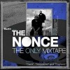 THE NONCE - The Only Mixtape
