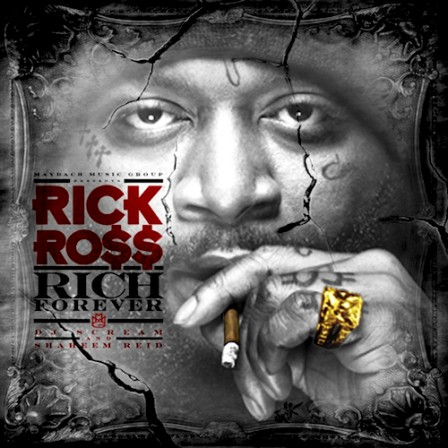RICK ROSS - Rich Forever