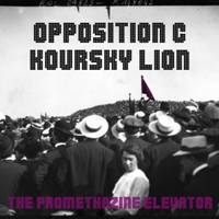 OPPOSITION C & KOURSKY LION - The Promethazine Elevator