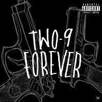 TWO-9 - Two-9 Forever