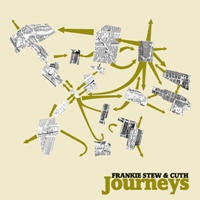 FRANKIE STEW & CUTH - Journeys EP