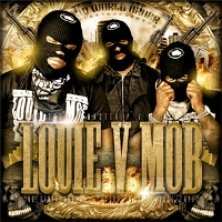 LOUIE V MOB – New World Order