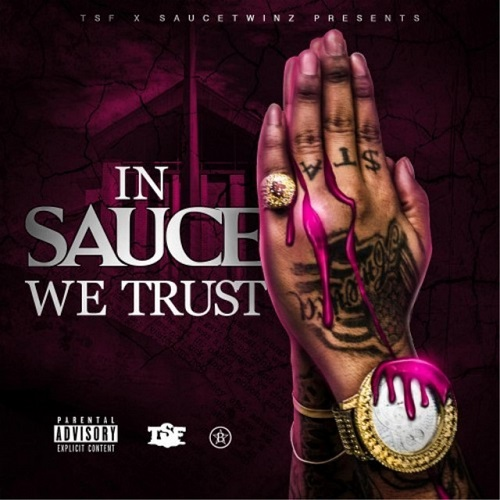 SAUCE TWINZ - In Sauce We Trust