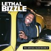 LETHAL BIZZLE - You'll Never Make a Million from Grime