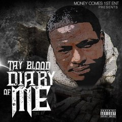 TAY BLOOD - Diary of Me