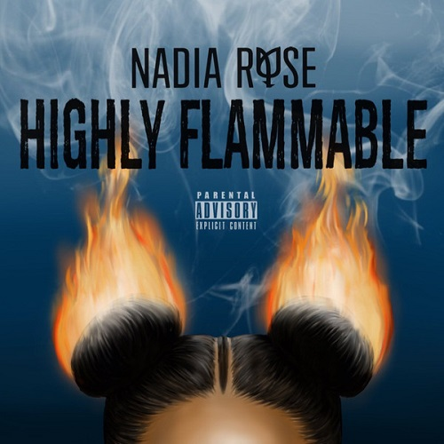 NADIA ROSE - Highly Flammable