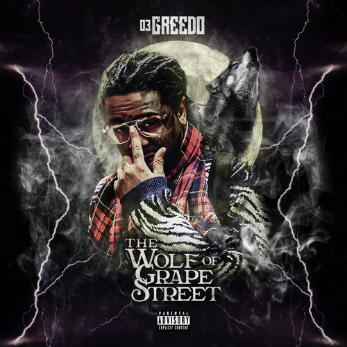 03 GREEDO - The Wolf of Grape Street