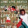 LIL KEED - Long Live Mexico
