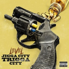 LEVEL - Jigga City Trigga City