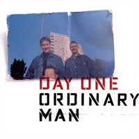 DAY ONE - Ordinary Man