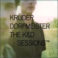 KRUDER & DORFMEISTER - The K&D Sessions